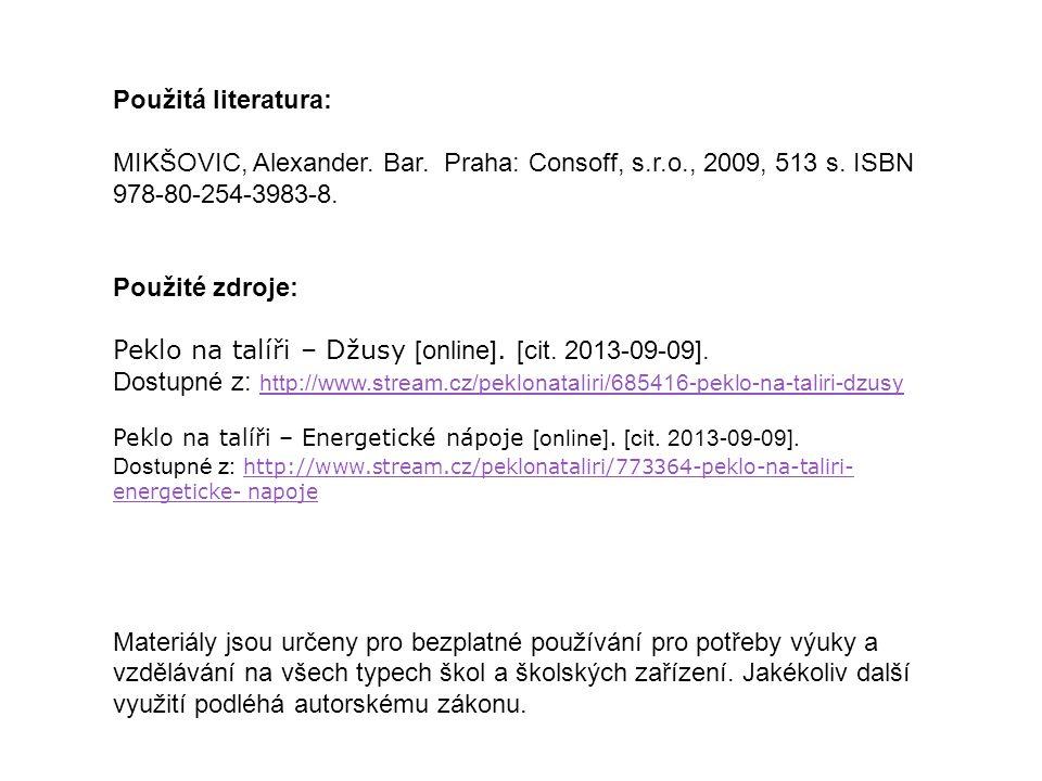 Peklo na talíři – Džusy [online]. [cit. 2013-09-09].